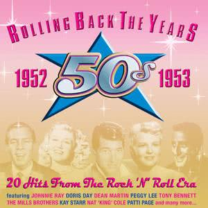 Various Artists的專輯Rolling Back the Years 1952-1953