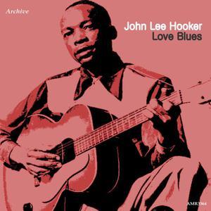 John Lee Hooker的專輯Love Blues
