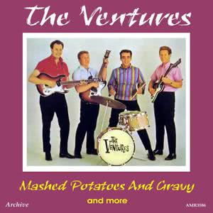 The Ventures的專輯Mashed Potatoes and Gravy (Plus)