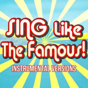 收聽Sing Like The Famous!的Entertainment (Instrumental Karaoke Originally Performed by Sean Paul)歌詞歌曲