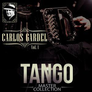 Carlos Gardel的專輯Tango Master Collection Vol. 1