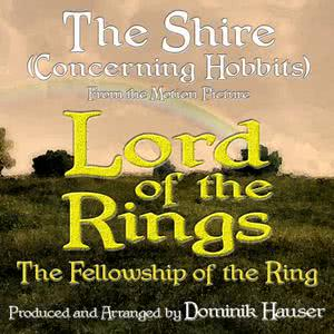 """Dominik Hauser的專輯The Shire (Concerning Hobbits) [From """"Lord of the Rings: The Fellowship of the Ring""""]"""