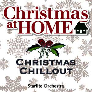 Christmas at Home: Christmas Chillout
