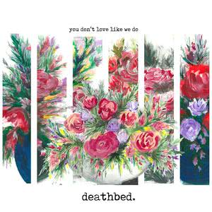 Deathbed的專輯YDLLWD