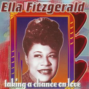 Ella Fitzgerald的專輯Taking a Chance on Love