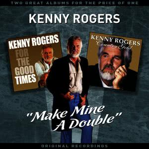 "Kenny Rogers的專輯""Make Mine A Double"" - Two Great Albums For The Price Of One"