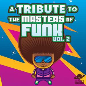 The Hit Co.的專輯A Tribute to Masters of Funk, Vol. 2