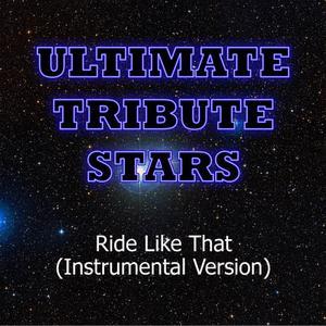 Ultimate Tribute Stars的專輯Travis Porter - Ride Like That (Instrumental Version)