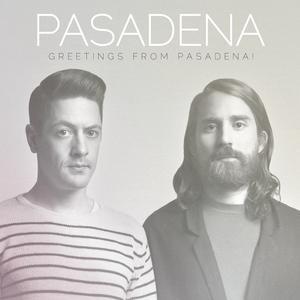 Greetings from Pasadena! 2012 Pasadena