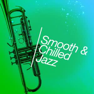 Chillout Jazz的專輯Smooth & Chilled Jazz