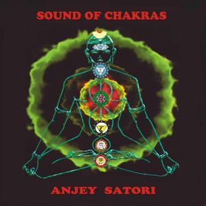 Anjey Satori的專輯Sounds Of Chakras