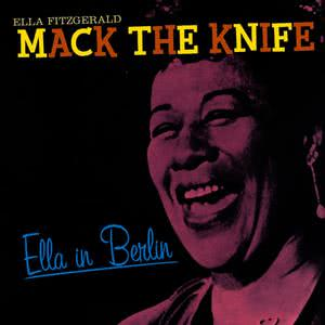 Ella Fitzgerald的專輯Ella in Berlin: Mack the Knife (Bonus Track Version)