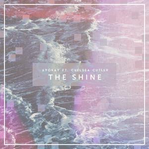 ayokay的專輯The Shine