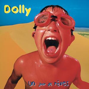 Un jour de rêves 2018 Dolly(歐美)