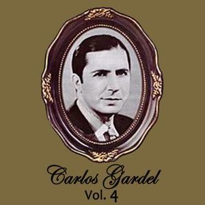 Carlos Gardel的專輯Carlos Gardel  Volume 4