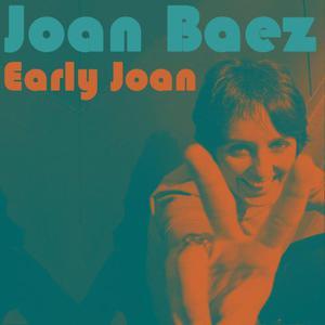 Joan Baez的專輯Early Joan