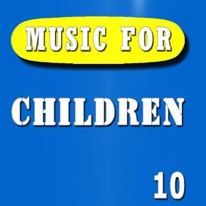 Music for Children, Vol. 10