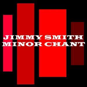 Jimmy Smith的專輯Minor Chant