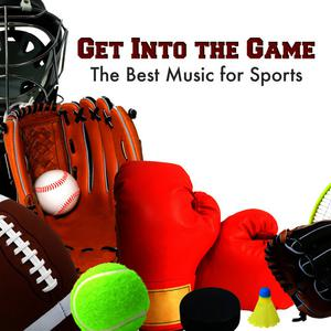 Hit Co. Masters的專輯Get into the Game: The Best Music for Sports
