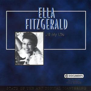 Ella Fitzgerald的專輯All My Life