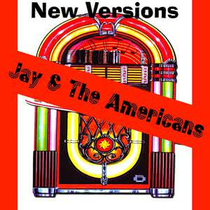 Jay & The Americans的專輯New Versions