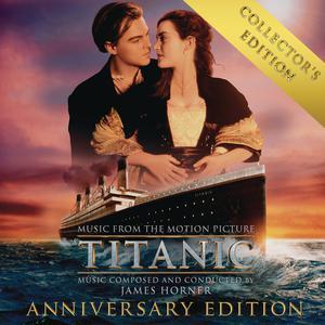 """收聽James Horner的My Heart Will Go On (Love Theme from """"Titanic"""")歌詞歌曲"""