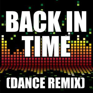收聽Pitbull的Back in Time (Dance Remix)歌詞歌曲
