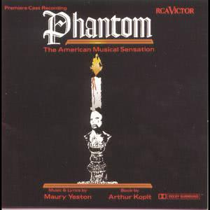 Phantom: The American Musical Sensation (Premiere Cast Recording) 1993 Musical Cast Recording