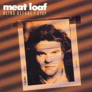 Blind Before I Stop 1986 Meat Loaf