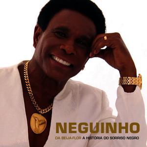 Neguinho da Beija-Flor的專輯A História do Sorriso Negro