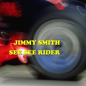 Jimmy Smith的專輯See See Rider