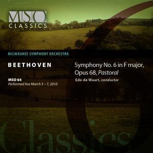 """Edo De Waart的專輯Beethoven: Symphony No. 6 in F Major, Op. 68, """"Pastoral"""""""