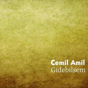 Cemil Amil的專輯Gidebilsem