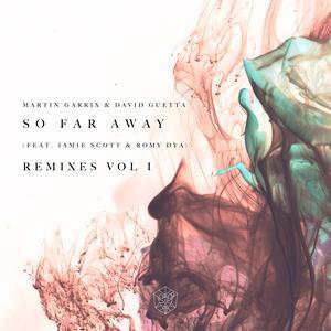 Martin Garrix的專輯So Far Away (Remixes Vol. 1)