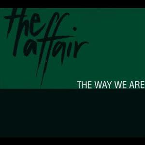 The Way We Are 1993 The Affair