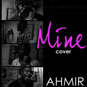 Ahmir的專輯Ahmir: Mine (Cover)