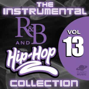 The Hit Co.的專輯The Instrumental R&B and Hip-Hop Collection, Vol. 13