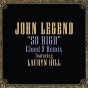 So High (Cloud 9 Remix) 2008 John Legend