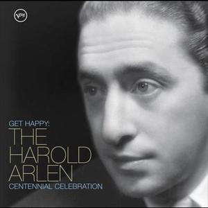Get Happy: The Harold Arlen Centennial Celebration 2005 羣星