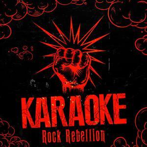 Ameritz - Karaoke的專輯Karaoke - Rock Rebellion