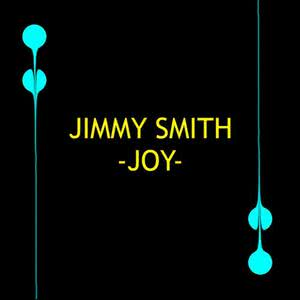 Jimmy Smith的專輯Joy