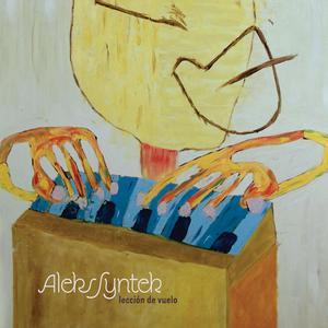 Leccion De Vuelo 2007 Aleks Syntek