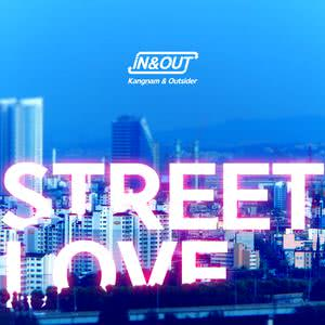 Outsider的專輯Street Love (IN & OUT)