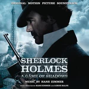 Hans Zimmer的專輯Sherlock Holmes: A Game of Shadows
