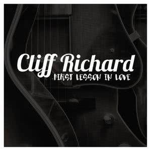 Cliff Richard的專輯Cliff Richard - First Lesson in Love