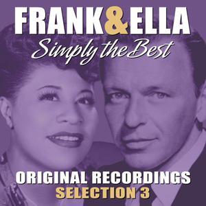 Frank Sinatra的專輯Frank & Ella - Simply The Best - Selection 3