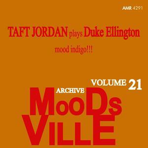 Taft Jordan的專輯Moodsville Volume 21: Mood Indigo