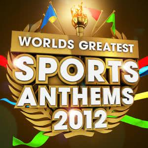 London Allstars的專輯40 Worlds Greatest Sports Anthems 2012 - The only Sport Themes album you'll ever need