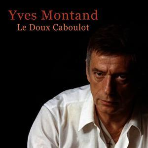 Yves Montand的專輯Le doux caboulot