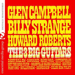 Billy Strange的專輯The 3 Big Guitars (Remastered)